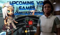 UPCOMING VR GAMES I JANUARY 2018 I Virtual Reality Games for JANUARY
