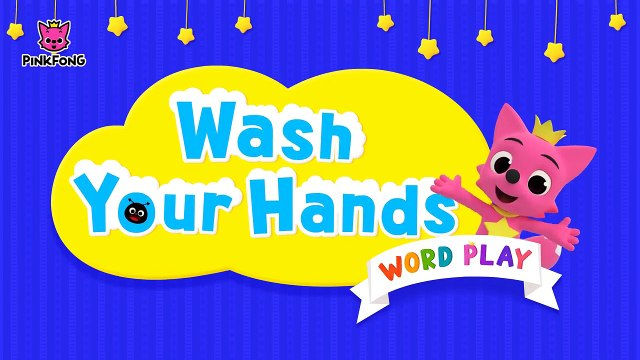 Wash Your Hands _ Healthy Habits _ Word Play _ Pinkfong Songs