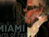 Arts of Fashion 2007 - Miami