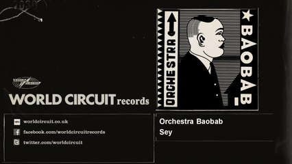 Orchestra Baobab - Sey