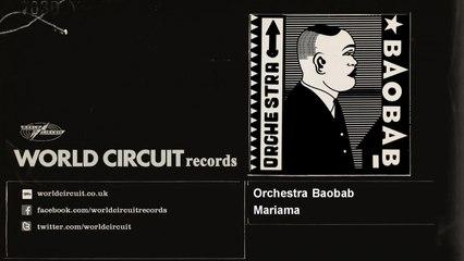 Orchestra Baobab - Mariama