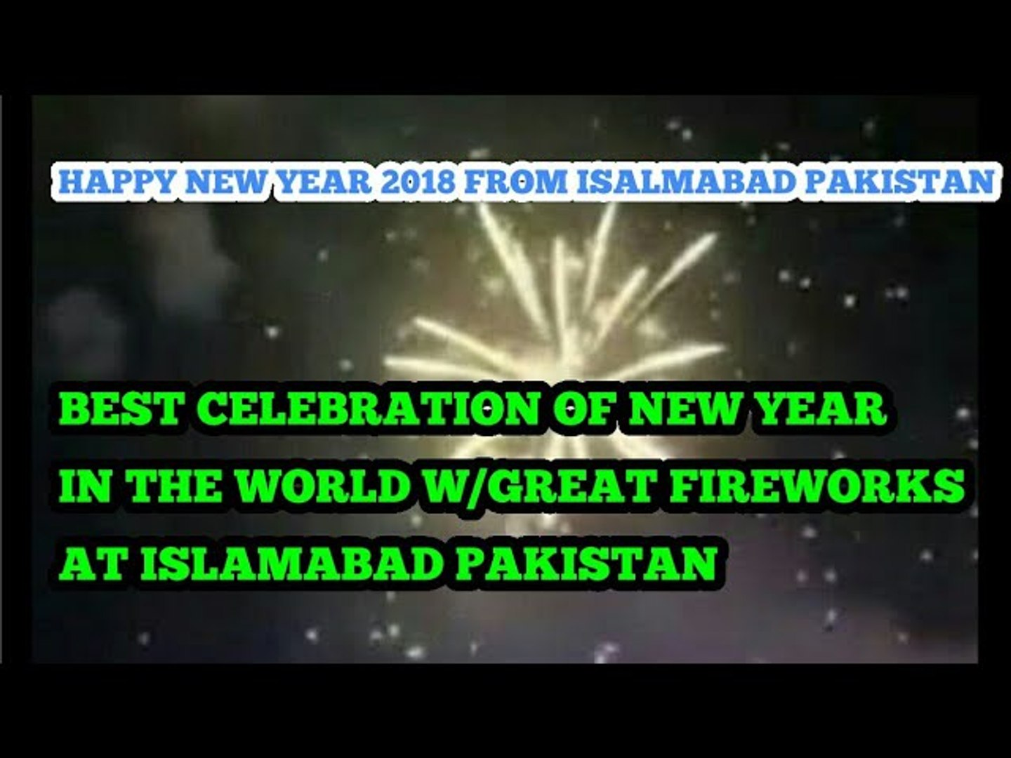 AMAZING FIREWORKS AT HYPERSTAR ISLAMABAD NEW YEAR 2018 CELEBRATION PAKISTAN
