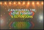Elton John Can You Feel The Love Tonight Karaoke Version