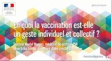 En quoi la vaccination est-elle un geste individuel et collectif ?