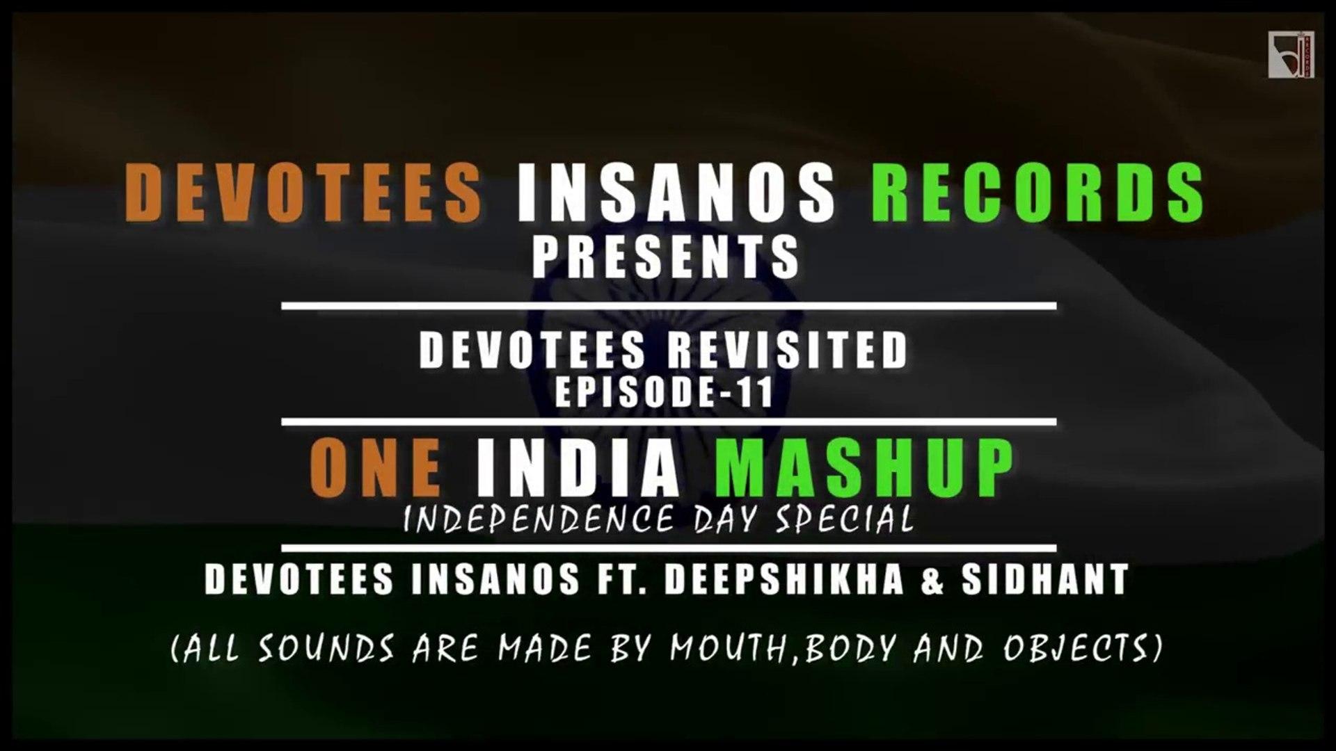 One India Mashup(20 Songs in 5 Min) _ Devotees Insanos ft Deepshikha 26  january spacile