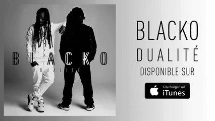 Blacko - Je suis ce que je suis (Official Audio)