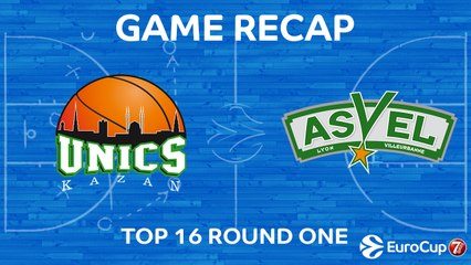 7Days EuroCup Highlights Top 16, Round 1: UNICS 88-84 ASVEL