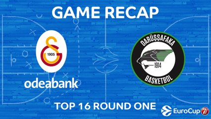 7Days EuroCup Highlights Top 16, Round 1: Galatasaray 65-84 Darussafaka
