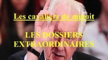 Les cavaliers de minuit EP:79 / Les Dossiers Extraordinaires de Pierre Bellemare