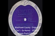 "Blackhawk County""Oregon (I Can`t Go Home)1975 US private Psych Folk Rock"