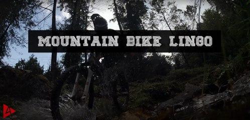 Mountain Bike Lingo   4Play.in