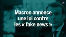 Emmanuel Macron annonce une loi pour lutter contre les « fake news »