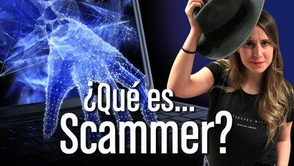 ¿Qué es Scammer?