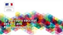 Le parcours vaccinal des 0-2 ans