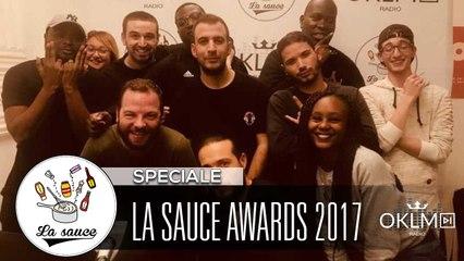 La Sauce Awards 2017 - #LaSauce Sur OKLM Radio 20/12/17