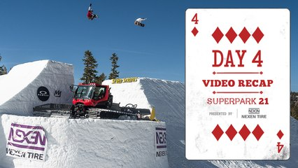 Day 4 Highlights - Superpark 21 Presented by Nexen Tire