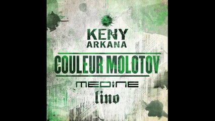 Keny Arkana - Couleur Molotov feat Lino et Médine