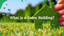 What is a Green Building ? - G: Corp Developers