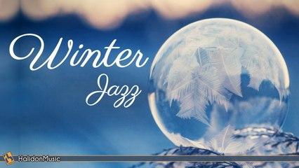Various Artists - Winter Jazz | Relaxing Jazz Music