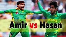 Mohammad Amir Vs Hasan Ali I Who is Better I Best Pakistani Pacer I Bindas Cricket