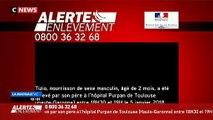 EN DIRECT - Alerte enlèvement déclenchée à Toulouse : Le bébé souffre d'une pathologie nécessitant la poursuite de soins