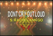 Rachelle Ann Go Don't Cry Out Loud Karaoke Version