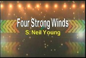 Neil Young Four Strong Winds Karaoke Version