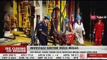 SKK Migas Yakin Tahun 2018 Investasi Migas Akan Lebih Baik