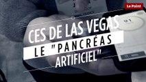 """CES de Las Vegas 2018 : un """"pancréas artificiel"""""""