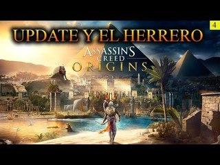 4# ¡¡¡UPDATE Y EL HERRERO!!! Assassin's Creed Origins