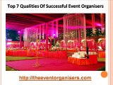 Top 7 Qualities Of Successful Event Organisers