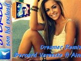 Dreamer Remix156 - Bernard Vereecke ft Ainsley (Video sound HD)