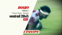 RUGBY - FEDERALE 1 : PROVENCE RUGBY vs BOURGOIN, bande annonce