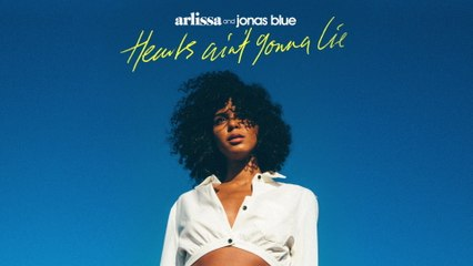 Arlissa - Hearts Ain't Gonna Lie