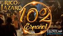 El Rico y Lázaro Español (Capítulo.102)