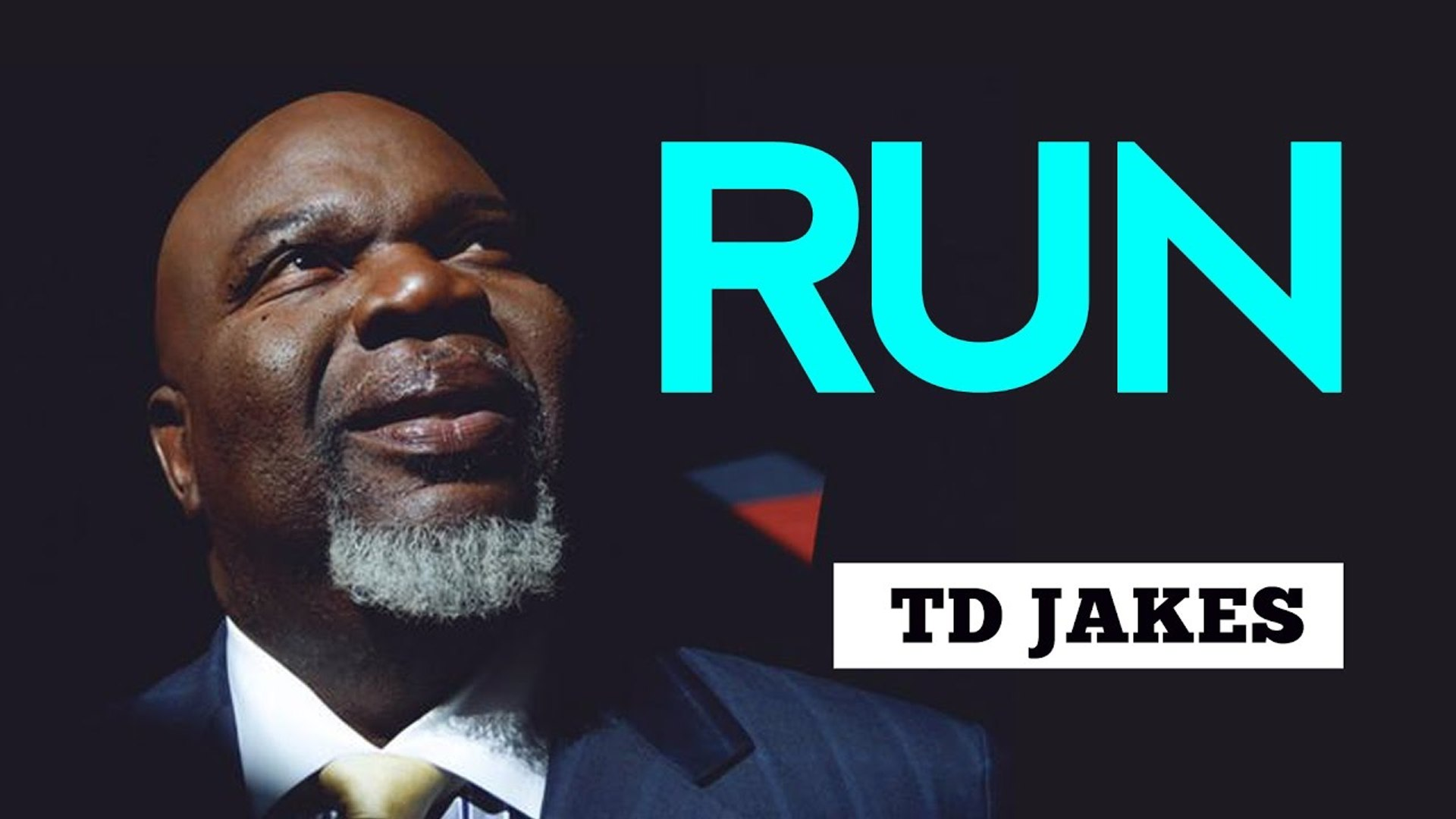 RUN AFTER YOUR DESTINY BY BISHOP TD JAKES 2018