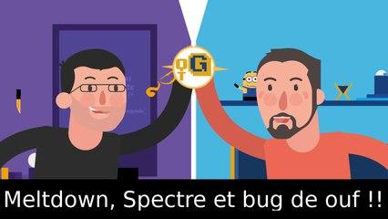 Meltdown, Spectre et bug de ouf !! – A Chaud #2
