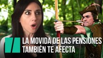 """""""¡A ti también te afecta la movida de las pensiones!"""", por Marta Flich"""