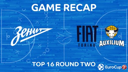 7Days EuroCup Highlights Top 16, Round 2: Zenit 95-84 Fiat Turin