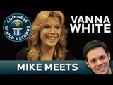 Mike Meets Vanna White - Guinness World Records