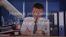 Mobbing am Arbeitsplatz - Mobbing im Job - die besten Anti Mobbing Methoden