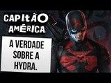 CAPITÃO AMÉRICA NA HYDRA: DESCUBRA TODA A VERDADE | Ei Nerd