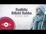 Maher Zain - Radhitu Billahi Rabba (English Version) | Official Lyrics