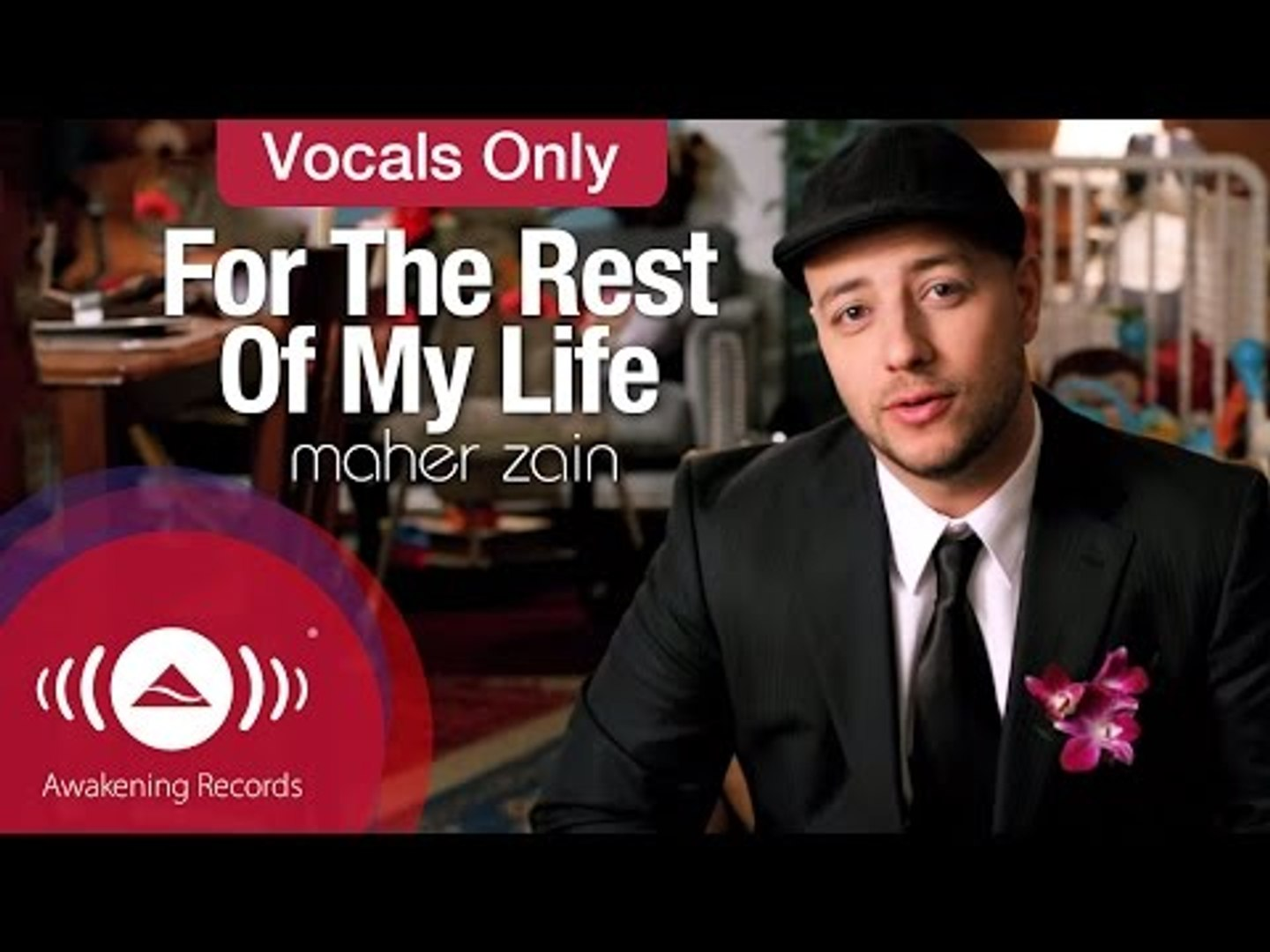 Maher Zain - For The Rest Of My Life | Vocals Only (Official Music Video)
