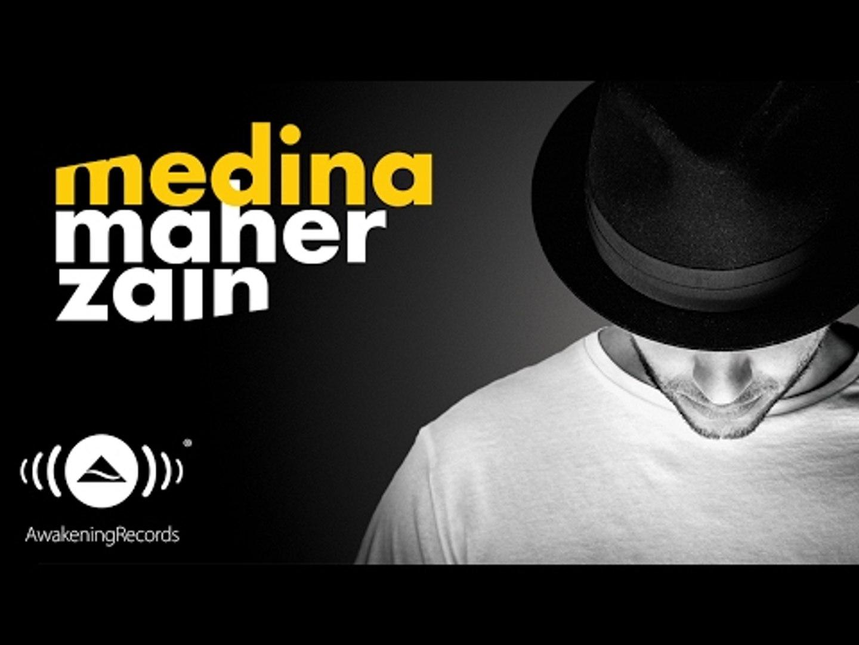Maher Zain Medina ماهر زين مدينة Official Audio