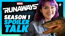 Marvel's Runaways Season 1 Spoiler Talk: Why We Liked It!