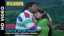 Chota Sa Ek Ghar - Muqadma   Vinod Rathod, Sadhana Sargam   Vinod Khanna & Zeba