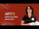 Artes -Arte Moderna- Arte e Cultura brasileira