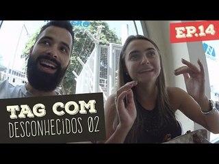 TAG COM DESCONHECIDOS: 20 COISAS QUE ME IRRITAM | Vida de Comediante S01E14