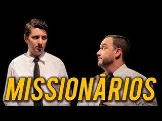 MISSIONÁRIOS | Na Sarjeta Show